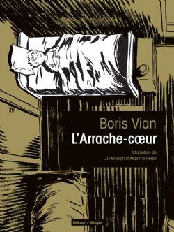 ARRACHE-COEUR, L'