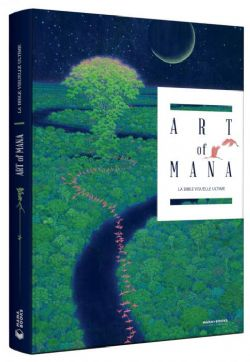 ART OF MANA -  LA BIBLE VISUELLE ULTIME