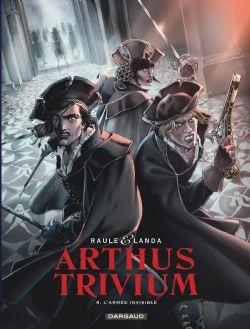 ARTHUS TRIVIUM -  L'ARMÉE INVISIBLE 04