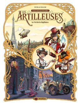 ARTILLEUSES, LES -  LE VOL DE LA SIGILLAIRE 01