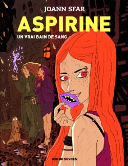 ASPIRINE -  UN VRAI BAIN DE SANG (FRENCH V.) 02