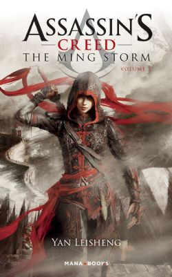 ASSASSIN'S CREED -  -NOVEL- (FRENCH V.) -  MING STORM, THE 01