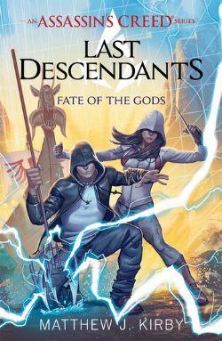 ASSASSIN'S CREED -  FATE OF THE GODS -  LAST DESCENDANTS 03