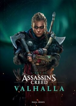 ASSASSIN'S CREED -  L'ART DE ASSASSIN'S CREED VALHALLA -  VALHALLA