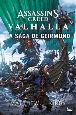 ASSASSIN'S CREED -  LA SAGA DE GEIRMUND -  VALHALLA