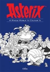 ASTÉRIX -  A WHOLE WORLD TO COLOUR IT