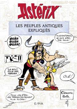 ASTÉRIX -  LES PEUPLES ANTIQUES EXPLIQUÉS