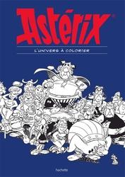 ASTERIX -  L'UNIVERS À COLORIER