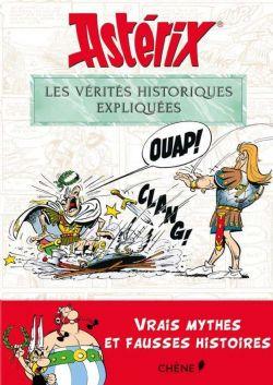 ASTERIX -  LES VÉRITÉS HISTORIQUES EXPLIQUÉES