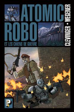 ATOMIC ROBO -  LES CHIENS DE GUERRE 02