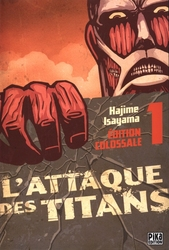 ATTACK ON TITAN -  ÉDITION COLOSSALE (FRENCH V.) 01