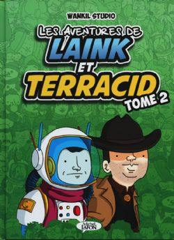 AVENTURES DE LAINK ET TERRACID, LES 02