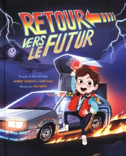 BACK TO THE FUTURE -  ADAPTATION EN B.D. JEUNESSE