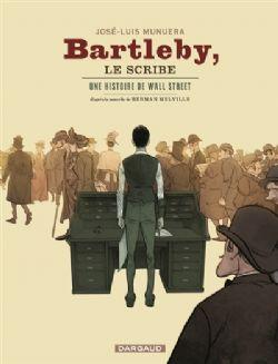 BARTLEBY LE SCRIBE: UNE HISTOIRE DE WALL STREET