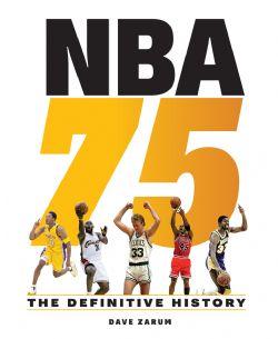 BASKETBALL -  NBA 75: THE DEFINITIVE HISTORY