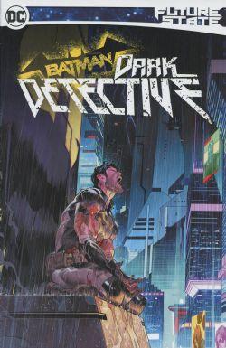 BATMAN -  DARK DETECTIVE TP -  FUTURE STATE