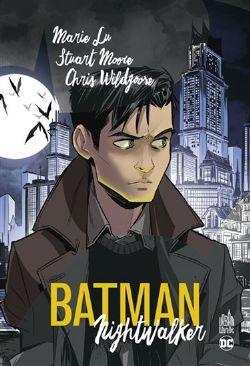 BATMAN -  NIGHTWALKER (FRENCH V.)