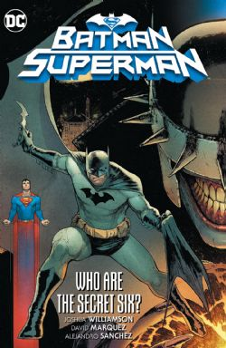 BATMAN/SUPERMAN -  WHO ARE THE SECRET SIX HC 01