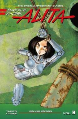 BATTLE ANGEL ALITA -  DELUXE EDITION HC (V.A.) 03