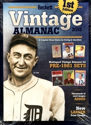 BECKETT BASEBALL CARDS -  VINTAGE ALMANAC PRICE GUIDE 2015 - 1ST EDITION