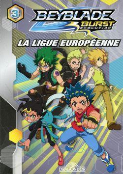 BEYBLADE -  LA LIGUE EUROPÉENNE -  BEYBLADE BURST EVOLUTION 03