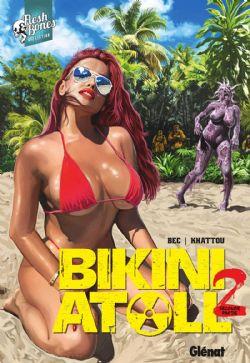 BIKINI ATOLL -  (DEUXIÈME PARTIE) 02