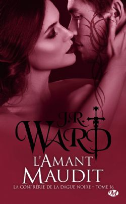BLACK DAGGER BROTHERHOOD, THE -  L'AMANT MAUDIT (POCKET FORMAT) 16