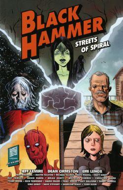 BLACK HAMMER -  STREETS OF SPIRAL TP