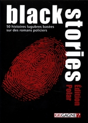 BLACK STORIES -  ÉDITION POLAR (FRENCH)