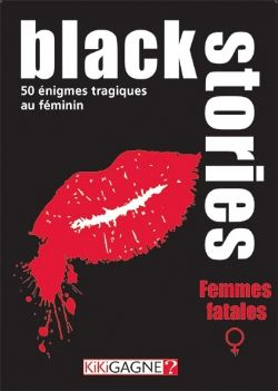 BLACK STORIES -  FEMMES FATALES (FRENCH)