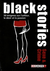 BLACK STORIES -  SEXE & CRIME (FRENCH)