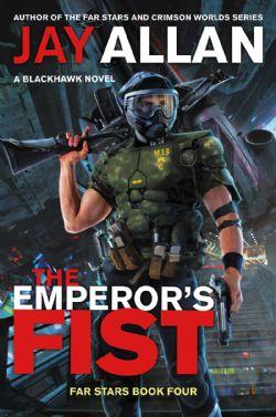BLACKHAWK NOVEL, A -  THE EMPEROR'S FIST