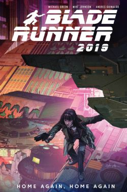BLADE RUNNER -  HOME AGAIN, HOME AGAIN TP -  BLADE RUNNER 2019 03