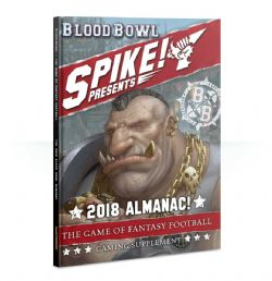 BLOOD BOWL -  SPIKE! THE FANTASY FOOTBALL JOURNAL - 2018 ALMANAC! (FRENCH)