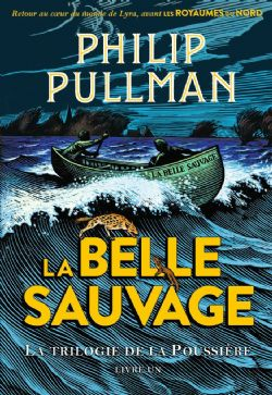 BOOK OF DUST, THE -  LA BELLE SAUVAGE 01