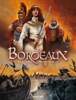 BORDEAUX -  D'AUSONE À MONTAIGNE 01
