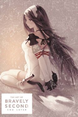 BRAVELY -  THE ART OF BRAVELY SECOND: END LAYER -  BRAVELY SECOND