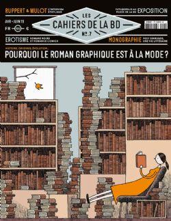 CAHIERS DE LA BD, LES -  POURQUOI LE ROMAN GRAPHIQUE EST À LA MODE ? 07