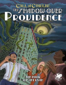 CALL OF CTHULHU -  THE SHADOW OVER PROVIDENCE (ENGLISH)