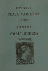 CANADA -  PLATE VARIETIES OF THE CANADA SMALL QUEEN