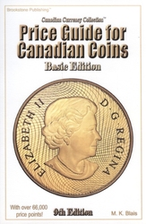 CANADIAN CURRENCY COLLECTION -  PRICE GUIDE FOR CANADIAN COINS - BASIC EDITION (9TH EDITION)