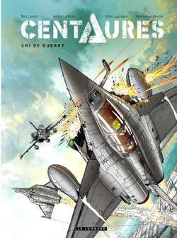 CENTAURES -  CRI DE GUERRE 02