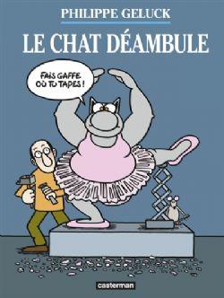 CHAT, LE -  LE CHAT DÉAMBULE