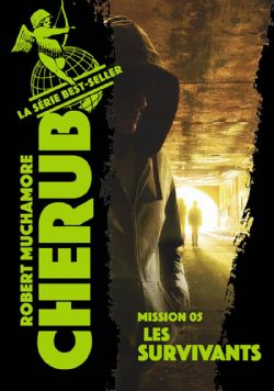 CHERUB (2019 EDITION) -  LES SURVIVANTS 05