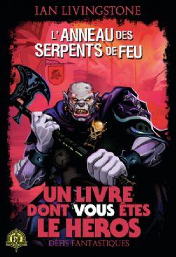 CHOOSE YOUR OWN ADVENTURE -  L'ANNEAU DES SERPENTS DE FEU -  DÉFIS FANTASTIQUES 25
