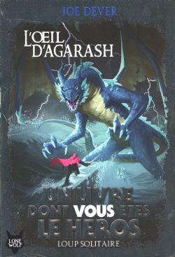 CHOOSE YOUR OWN ADVENTURE -  L'OEIL D'AGARASH (ÉDITION 2019) -  LOUP SOLITAIRE 29
