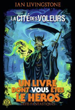 CHOOSE YOUR OWN ADVENTURE -  LA CITÉ DES VOLEURS -  DÉFIS FANTASTIQUES 04