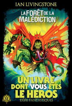 CHOOSE YOUR OWN ADVENTURE -  LA FORÊT DE LA MALÉDICTION -  DÉFIS FANTASTIQUES 03