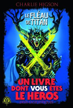CHOOSE YOUR OWN ADVENTURE -  LE FLÉAU DE TITAN -  DÉFIS FANTASTIQUES 26
