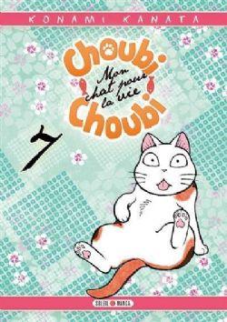 CHOUBI-CHOUBI, MON CHAT POUR LA VIE -  (FRENCH V.) 07